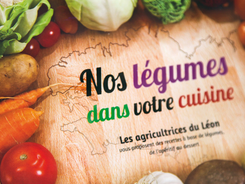 """Livret de recettes """"Nos Légumes dans votre Cuisine"""""""